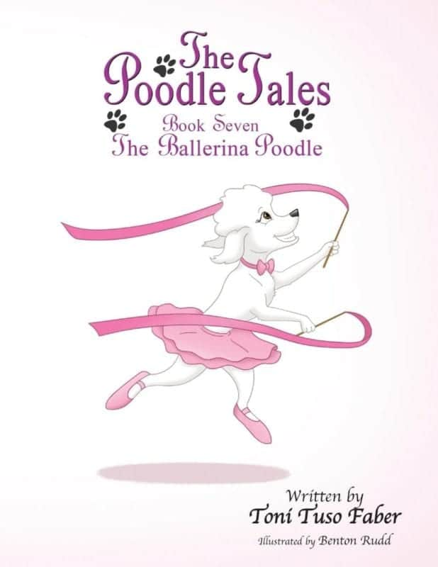 The Poodle Tales Book Seven The Ballerina Poodle | Mindstir Media Book Cover