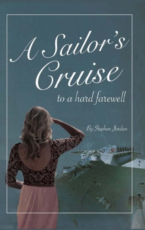 A Sailors Cruise to a Hard Farewell | Mindstir Media Book Cover