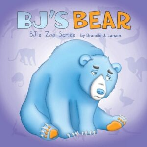 BJs Bear BJs Zoo Series | Mindstir Media Book Cover