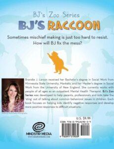 BJs Raccoon BJs Zoo Series Brandie J. Larson bc | Mindstir Media Book Cover