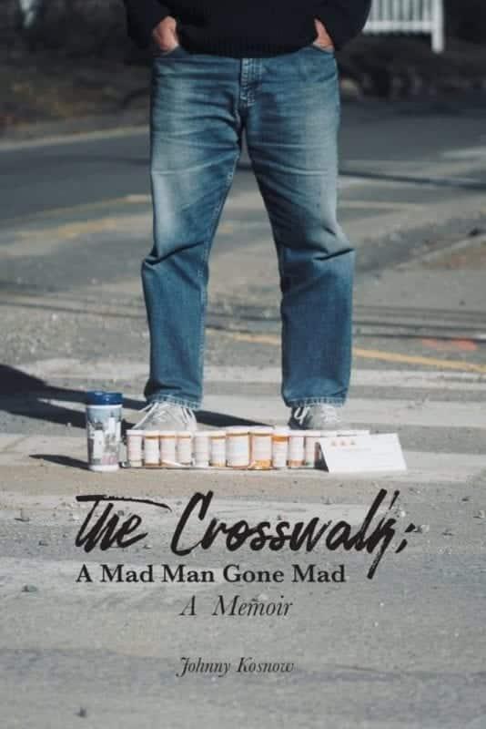 Crosswalk Mad Man Gone Memoir | Mindstir Media Book Cover
