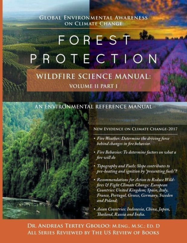 Global Environmental Awareness on Climate Change Forest Protection – Wildfire Science Manual Volume 2 Part 1 Dr. Andreas Tertey Gboloo | Mindstir Media Book Cover