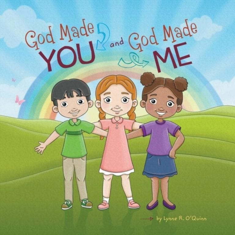 God Made You and God Made Me by Lynne R. Oquinn | Mindstir Media Book Cover