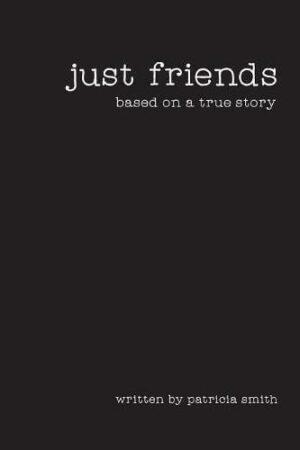 Just Friends Based on a True Story | Mindstir Media Book Cover