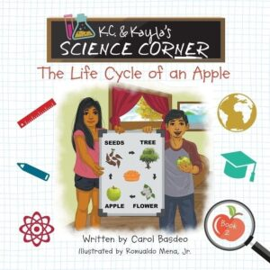 K.C. Kayla's Science Corner The Life Cycle of an Apple | Mindstir Media Book Cover