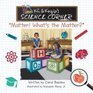 K.C. Kaylas Science Corner Matter Whats the Matter | Mindstir Media Book Cover
