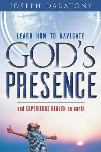 Learn How to Navigate Gods Presence and Experience Heaven on Earth 1 | Mindstir Media Book Cover