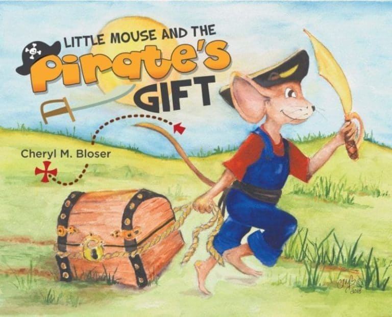 Little Mouse and the Pirates Gift by Cheryl M Bloser | Mindstir Media Book Cover