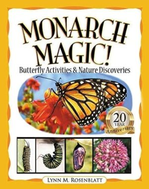 Monarch Magic Butterfly Activities Nature Discoveries | Mindstir Media Book Cover