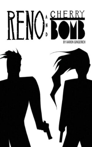 Reno and Cherry Bomb | Mindstir Media Book Cover