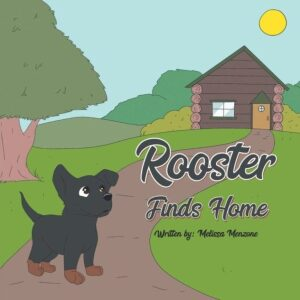Rooster Finds Home | Mindstir Media Book Cover