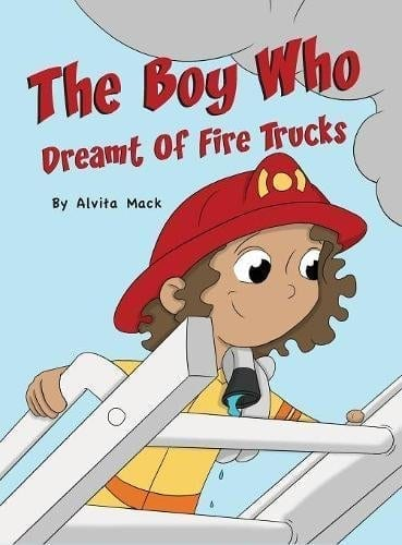 The Boy Who Dreamt of Fire Trucks | Mindstir Media Book Cover