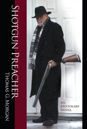 shotgun preacher an epistolary novel | Mindstir Media Book Cover