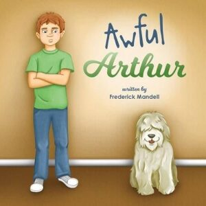Awful Arthur by Frederick Mandell | Mindstir Media Book Cover