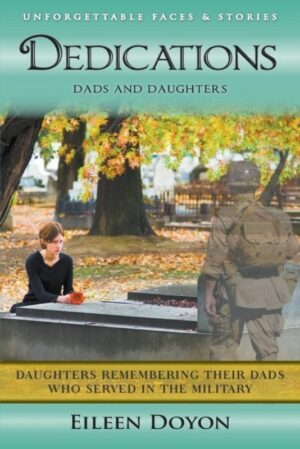 Daughters Remembering Their Dads Who Served in the Military | Mindstir Media Book Cover