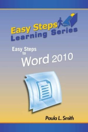Easy Steps Learning Series Easy Steps to Word 2010 | Mindstir Media Book Cover
