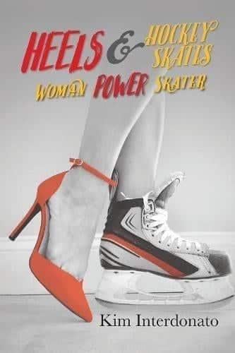 Heels Hockey Skates Woman Power Skater | Mindstir Media Book Cover