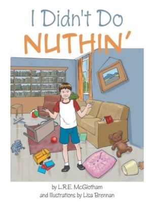 I Didnt Do Nuthin | Mindstir Media Book Cover
