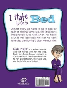I Hate to Go to Bed childrens book about bed time | Mindstir Media Book Cover