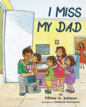I Miss My Dad | Mindstir Media Book Cover