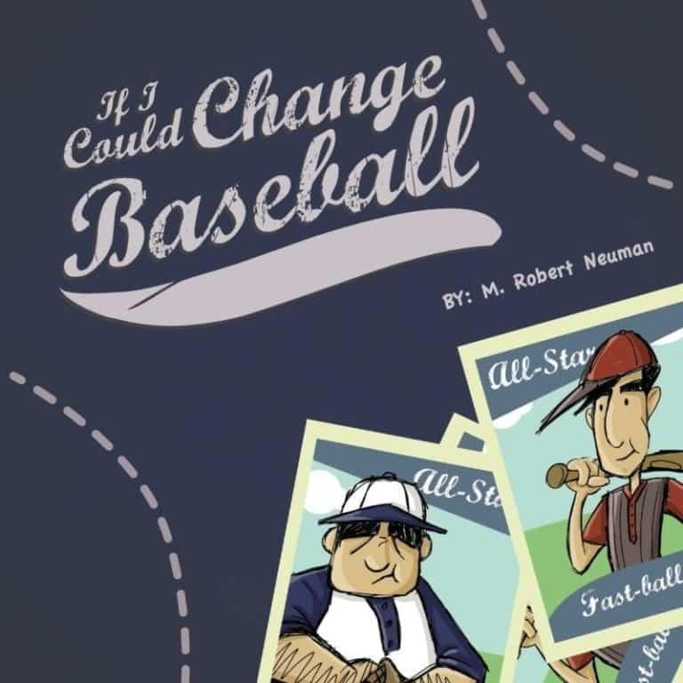 If I Could Change Baseball | Mindstir Media Book Cover