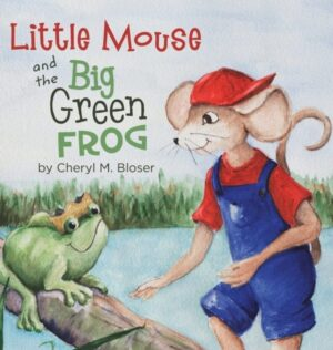 Little Mouse and the Big Green Frog | Mindstir Media Book Cover
