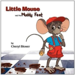 Little Mouse and the Muddy Feet | Mindstir Media Book Cover