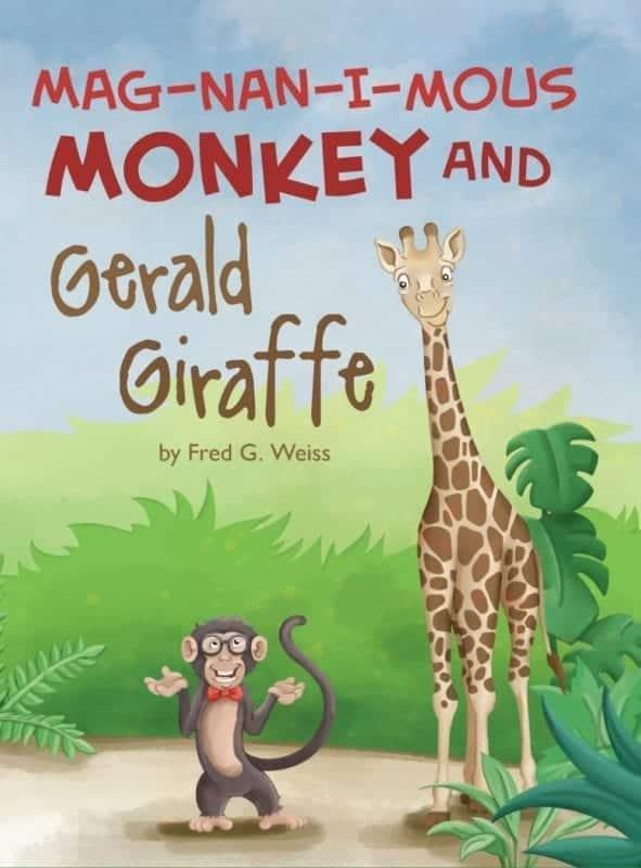 Mag Nan I MOUS Monkey and Gerald Giraffe | Mindstir Media Book Cover