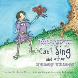 Mary Cant Sing and other Funny Things | Mindstir Media Book Cover