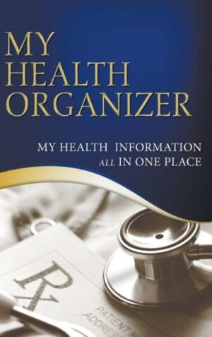 My Health Information All In One Place | Mindstir Media Book Cover