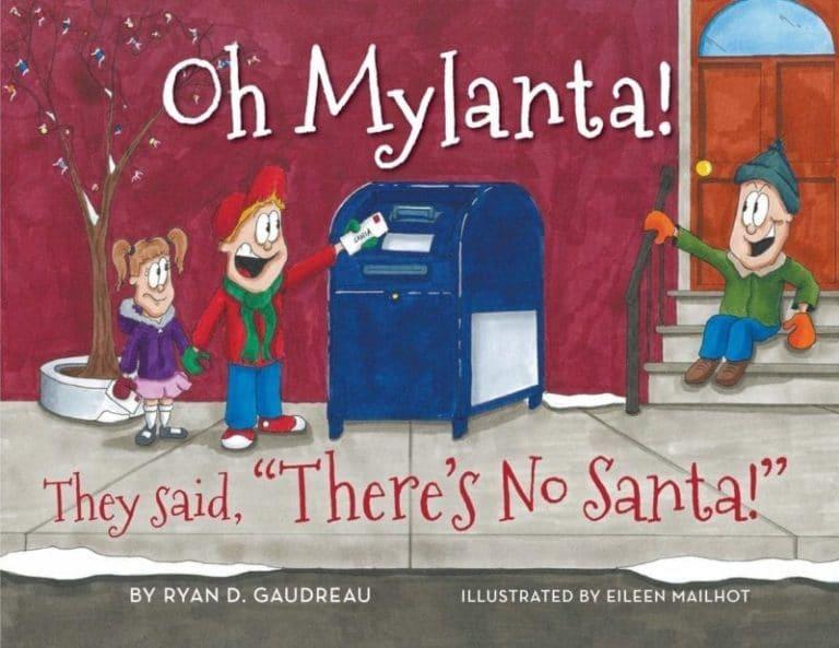 Oh Mylanta They Said Theres No Santa by Ryan D. Gaudreau | Mindstir Media Book Cover