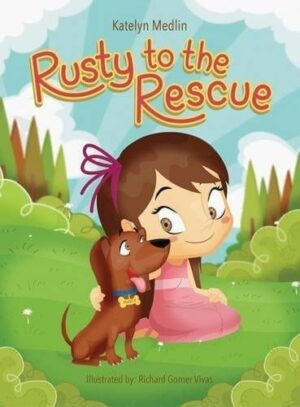 Rusty to the Rescue by Katelyn Medlin | Mindstir Media Book Cover