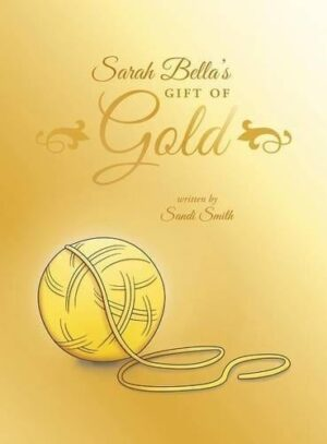 Sarah Bellas Gift of Gold | Mindstir Media Book Cover
