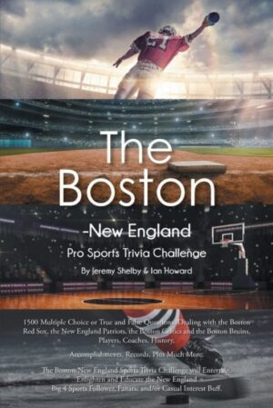 The Boston New England Pro Sports Trivia Challenge | Mindstir Media Book Cover