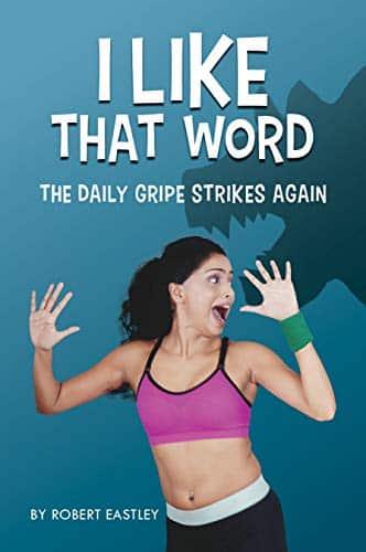 The Daily Gripe Strikes Again | Mindstir Media Book Cover
