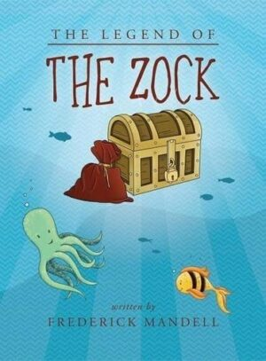 The Legend of the Zock | Mindstir Media Book Cover