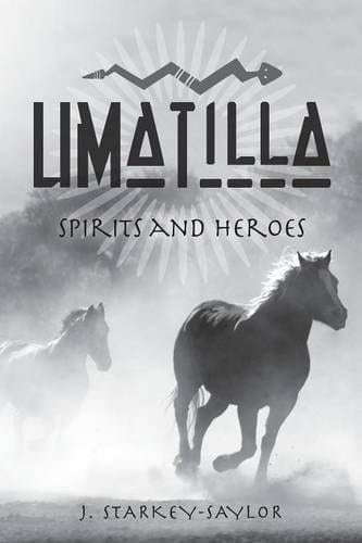 Umatilla Spirits and Heroes | Mindstir Media Book Cover