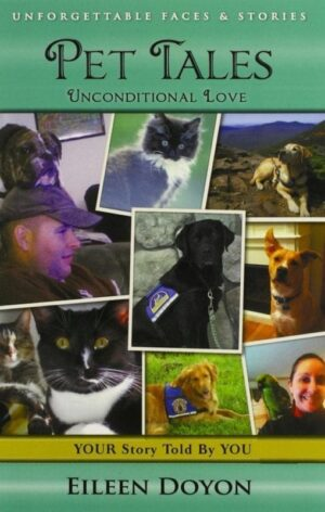 Unforgettable Faces Stories Pet Tales Unconditional Love | Mindstir Media Book Cover