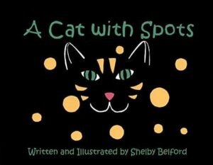 A CAT with SPOTS | Mindstir Media Book Cover