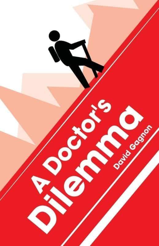 A Doctors Dilemma by David Gagnon | Mindstir Media Book Cover