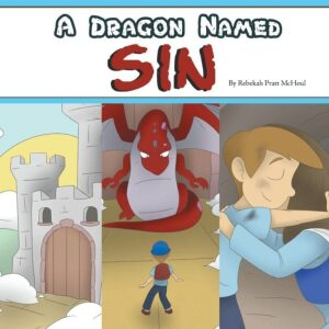A Dragon Named Sin by Rebekah Pratt McHoul | Mindstir Media Book Cover