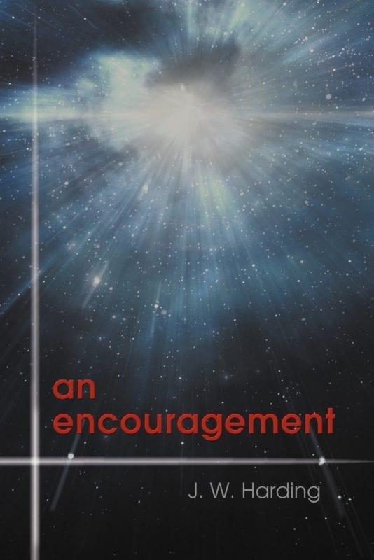 An Encouragement by J.W. Harding | Mindstir Media Book Cover
