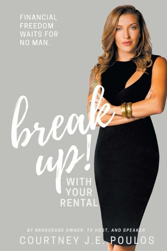 Break Up with Your Rental by Courtney J E Poulos | Mindstir Media Book Cover