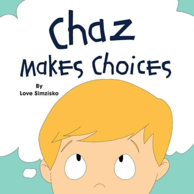 Chaz Makes Choices by Love Simzisko | Mindstir Media Book Cover