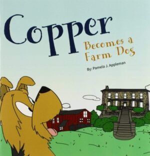 Copper Becomes a Farm Dog | Mindstir Media Book Cover