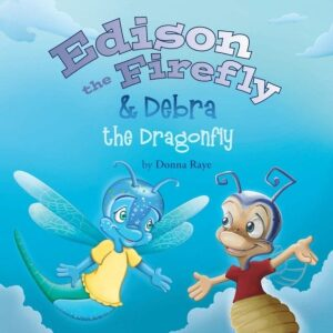 Edison the Firefly Debra the Dragonfly | Mindstir Media Book Cover