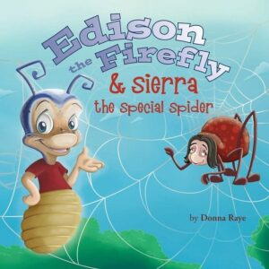 Edison the Firefly Sierra the Special Spider | Mindstir Media Book Cover