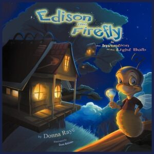 Edison the Firefly and the Invention of the Light Bulb Multilingual Edition by Donna Raye | Mindstir Media Book Cover