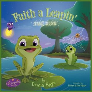 Faith a Leapin The Sign Multilingual Edition by Donna Raye | Mindstir Media Book Cover