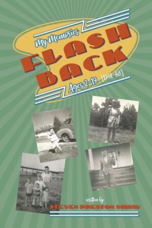 Flashback My Memories Ages 2 19 1951 68 | Mindstir Media Book Cover